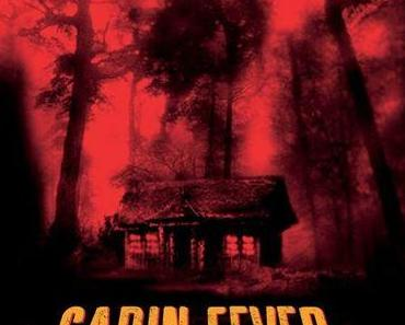 Review: CABIN FEVER - Impfung zwecklos