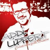 Addi Lippert - Du Bist Meine Grosse Schwäche