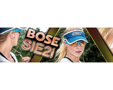 Musik auf die Ohren mit den SIE2i von Bose (Test)