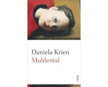 Rezension: Daniela Krien – Muldental (Graf 2014)