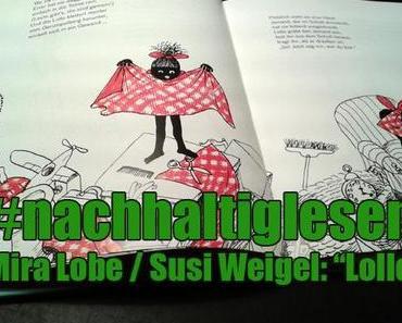 """#nachhaltiglesen: Mira Lobe / Susi Weigel: """"Lollo"""""""