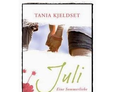[Rezension] Juli. Eine Sommerliebe (Tania Kjeldset)