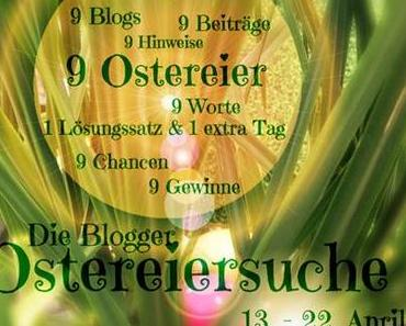 Die Blogger-Ostereiersuche!
