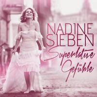 Nadine Sieben - Superlative Gefühle