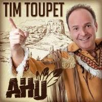 Tim Toupet - Ahu