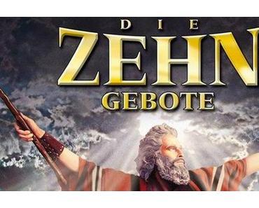Review: DIE ZEHN GEBOTE - Das klassische Blockbuster-Handwerk auf biblischen Erlöser-Pfaden