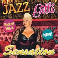 Jazz Gitti - Du Bist A Sensation