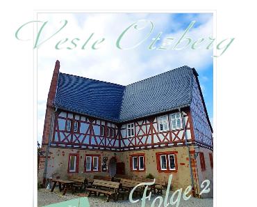Die Veste Otzberg - Folge 2