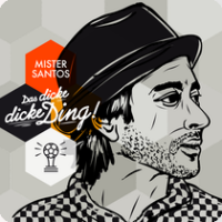 Mister Santos - Das Dicke Dicke Ding