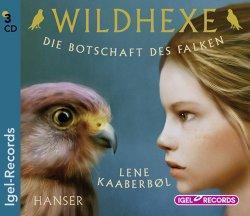 """""""Wildhexe 2: Die Botschaft des Falken"""" von..."""