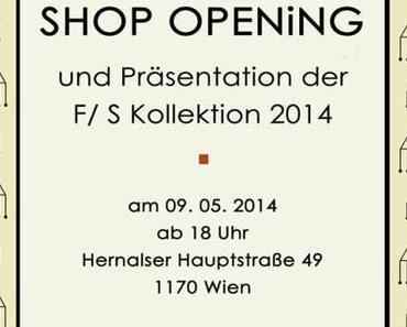 Wohin in Wien! – LiNUSCH Shop Opening am 09. Mai 2014!