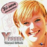 Yvonne - Ich Kenne Tausend Gründe Dich Zu Lieben