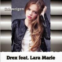 Drex feat. Lara Marie - Schweigen