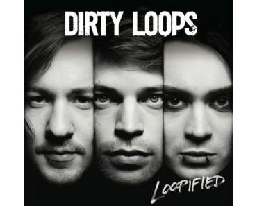 YouTube-Wonder Dirty Loops schlagen ein mit Loopified