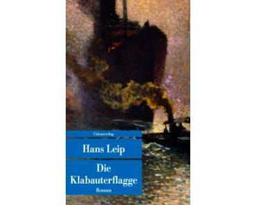 Rezension: Hans Leip – Die Klabauterflagge (Unionsverlag 2014 [1933])