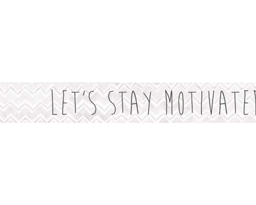 Tipps {Motivation}