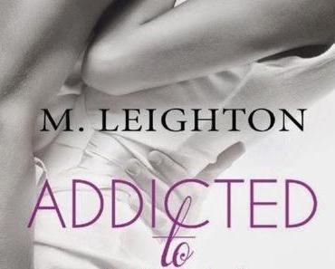 Rezension: Addicted to You 01- Atemlos von M. Leighton