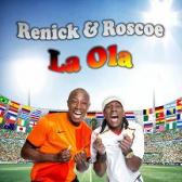Renick & Roscoe - La Ola (Copa Do Mundo)
