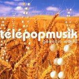 Album der Woche – Telepopmusik – Genetic World