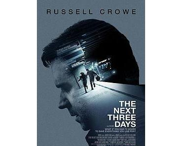 72 Stunden – The Next Three Days [Film]