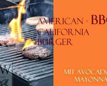 AMERICAN BBQ - CALIFORNIA BURGER MIT AVOCADO MAYONNAISE