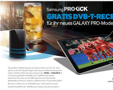 Samsung PROKICK – Gratis DVB-T Receiver abgreifen bei Kauf eines Galaxy Pro Tablets