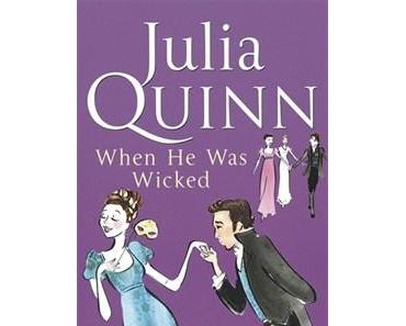 [Rezension] Julia Quinn - When He Was Wicked (Bridgertons #6)
