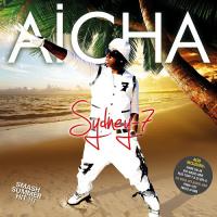 Sydney 7 feat. Tony T & DJ Big-D - Aicha