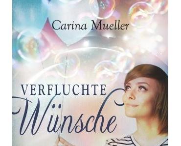 [Rezension] Verfluchte Wünsche von Carina Müller