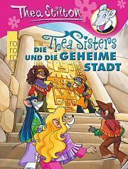 """[Rezension] """"Die Thea Sisters und die geheime Stadt"""", Thea Stilton (rororo)"""