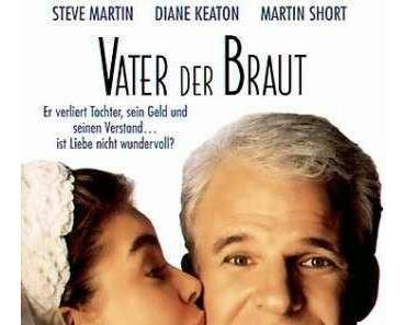 Review: VATER DER BRAUT & VATER DER BRAUT 2 - Ein Vater sieht rot