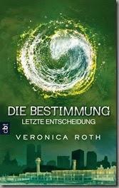 [Gelesen] Veronica Roth–Die Bestimmung 3