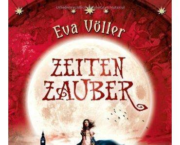 {Rezension} Zeitenzauber – Das verborgene Tor von Eva Völler