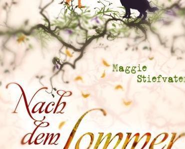 """[Rezension] """"Nach dem Sommer"""" - Maggi Stiefvater"""
