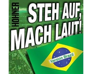 Höhner - Steh Auf - Mach Laut! (Brazil Version)