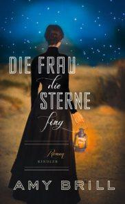 Kann eine Frau Sterne fangen? Eine Geschichte um 1845