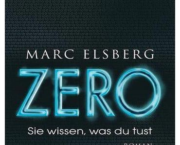 Rezension // Zero. Sie wissen, was du tust (Marc Elsberg)