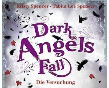 "[MINI-REZENSION] ""Dark Angels' Fall - Die Versuchung"" (Band 2)"