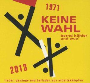 """CD und Buch: """"Keine Wahl"""""""