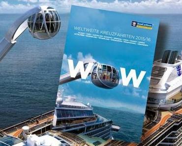 """Royal Caribbean bringt neuen weltweiten Katalog für 2015 / 16 """"Destination WOW"""""""