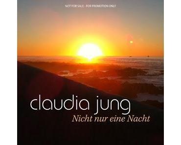 Claudia Jung - Nicht Nur Eine Nacht (Wings Of Love)