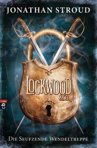 "[MINI-REZENSION] ""Lockwood & Co. Die seufzende Wendeltreppe"" (Band 1)"