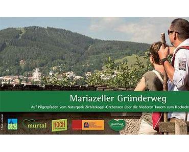 Gründerweg von Sankt Lambrecht nach Mariazell