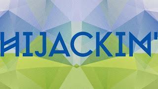 2x2 Gaestelisten für Hijackin - 1st Anniversary at Ritter Butzke, 19.Juli 2013