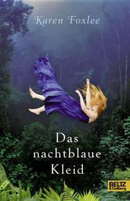 """[Buchvorstellung + Aktion] """"Das nachtblaue Kleid"""", Karen Foxlee (Beltz & Gelberg)"""