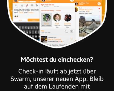 Swarm App ab sofort Pflicht bei Foursquare