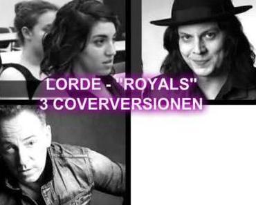 """Abnormaler Blogpost: Die 3 ungewöhnlichsten Covers von Lorde's Hit """"Royals"""""""