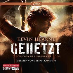 """[Hörbuch-Rezension] """"Gehetzt- Die Chronik des eisernen Druiden 1"""", Kevin Hearne (Hörbuch Hamburg)"""