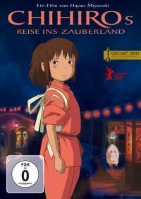 """Studio Ghibli 2001: """"Chihiros Reise ins Zauberland"""""""