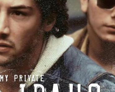 Review: MY PRIVATE IDAHO – DAS ENDE DER UNSCHULD – Jugend ohne Jugend